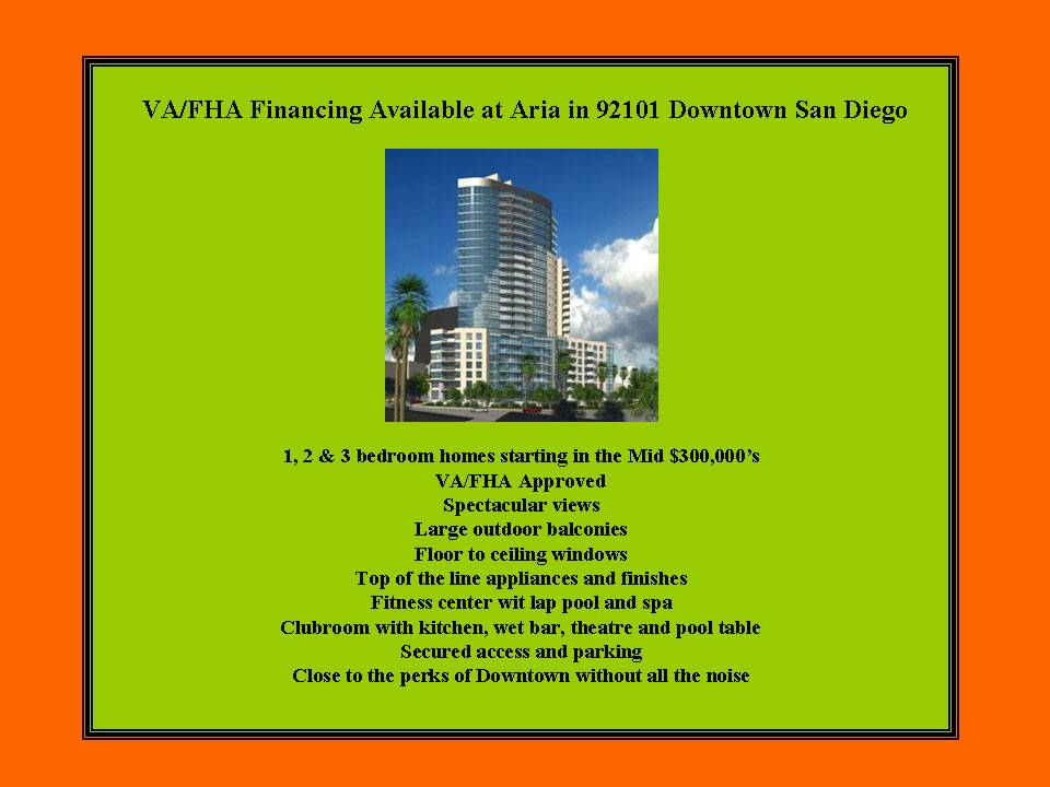 VA/FHA Financing Available at Aria in Downtown San Diego