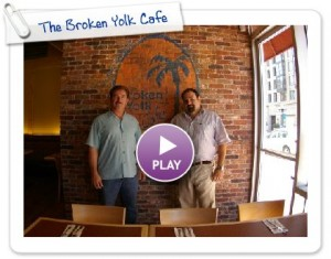 The Original Broken Yolk Cafe Now Open in the Ballpark District Downtown San Diego 92101