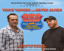 Vince Vaughn & Kevin James Comedy Roadshow in Downtown San Diego