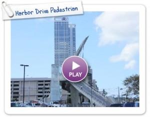 Harbor Drive Pedestrian Bridge in Downtown San Diego – Now Open