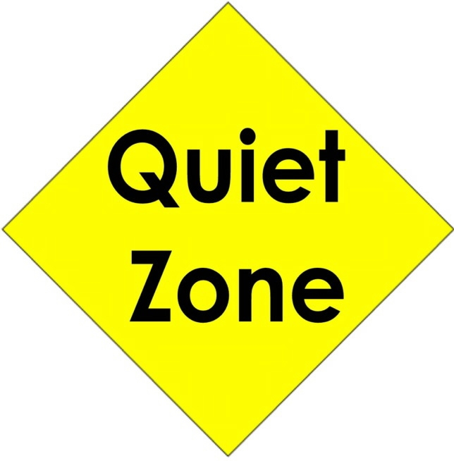 Quiet Zone Is Now In Effect